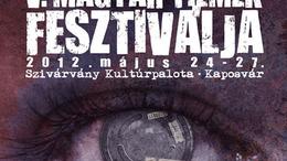 V. Magyar Filmek Fesztiválja - 2012. május 24-27