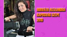 2010-ben Horváth Alexandra lett Kaposvár Szépe