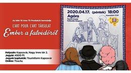 A Lart pour lart Társulat bemutatja: Ember a falvédőről
