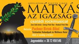 Mátyás, az igazságos -  új magyar családi rockmusical