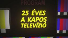25 éves a Kapos Televízió