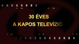 Kapos TV 30: Nézze vissza az ünnepi műsorunkat!