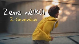 Nézze meg a Z-Generáció legújabb videóját!