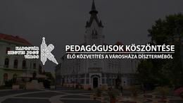 A pedagógusokat köszönti Kaposvár
