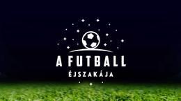 Kaposváron is megrendezik a Futball Éjszakáját